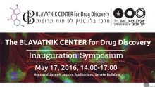 The BLAVATNIK CENTER for Drug Discovery - Inauguration Symposium
