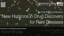The First BCDD Conference: New Horizons in Drug Discovery for Rare Diseases
