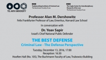 Criminal Law - The Defense Perspective - Prof. Alan M. Dershowitz in conversation with Dr. Yoav Sapir