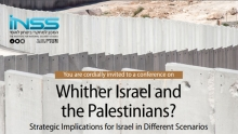 Whither Israel and the Palestinians? Strategic Implications for Israel in Different Scenarios