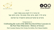 Celebrating the Work of the 2018 Dan David Prize Leaureates in the Past Time Dimension - History of Science