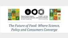 The Future of Food: Where Science, Policy and Consumers Converge