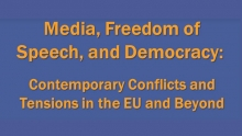 Media, Freedom of Speech and Democracy: Contemporary Conflicts and Tensions in the EU and Beyond