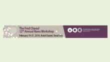 The Fred Chaoul 12th Annual Nano Workshop
