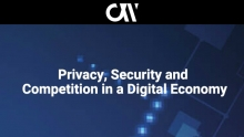 Privacy, Security and Competition in a Digital Economy