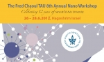 Tel Aviv University Center for Nanoscience and Nanotechnology Annual workshop - 2012