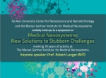 Medical Nanosystems New Solutions to Stubborn Challenges