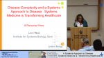 Disease Complexity and a Systems Approach to Disease