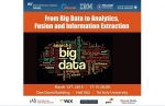 From Big Data to Analytics, Fusion and Information Extraction