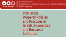 Intellectual Property Policies and Practices in Israeli Universities and Research Institutes