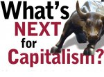 What's Next for Capitalism